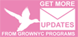 get more grownyc updates